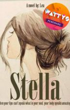 STELLA [Completed] by Lea19Lea