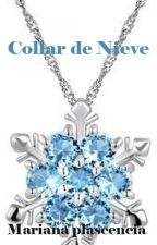 El collar de nieve by MarianaPlascencia8