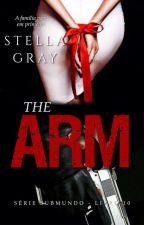 The Arm - Série Sub Mundo X (10º) by PattriziaStella