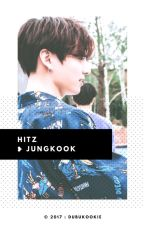 Hitz : Jungkook 🐰 ✔ by DubuKookie