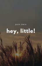 Hey, Little! ങ Park Jimin by tullyskatie