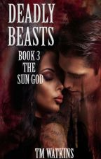 Deadly Beasts 3: The Sun God - Removing 08.03.18 by xMishx