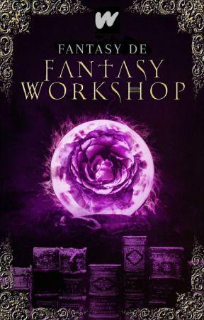 Fantasy Workshop by WPFantasie