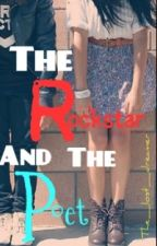 The Rockstar and the Poet by the_lost_dreamer