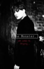 * مُكتملة * 『THE MONSTER / الـوحش』.  by pcy_chan