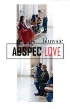 ABSPEC LOVE by bluwsie
