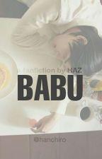 [NCT FANFICTION] Babu by Hanchiro