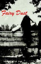 Fairy Dust by rocketingtothemoon