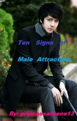 Ten signs of male attraction