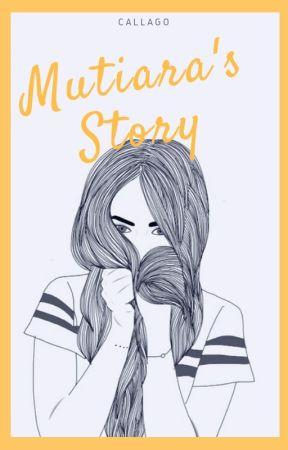 Mutiara's Story by callaGo