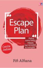 Escape Plan by fifi_alfiana