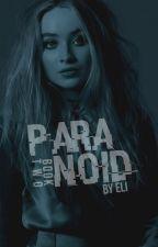 [2] PARANOID ⇝ RILAYA by clarkdodie