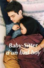 Baby-sitter d'un bad boy [Pause Et Réécriture] by mlle_psk