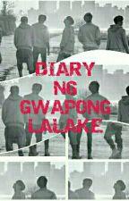 DIARY NG GWAPONG LALAKE  by AJARCDD