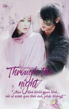 (Drop)[WRI-FIC][IU-JunKi]Through the night ( Moon Lovers 2 ) by Maiahgase