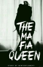 The MAFIA QUEEN by WinterFlame97