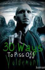 30 Ways to Piss Off The Harry Potter Cast [Watty Awards 2011] by keiyani