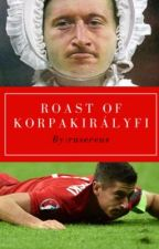 Roast of Korpakirályfi by rusereus