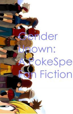 Gender Unown A Pokemon Special Fanfic Chapter 1 The