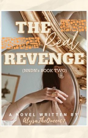 The Real Revenge (Book #2) by AlysaTheQueen07