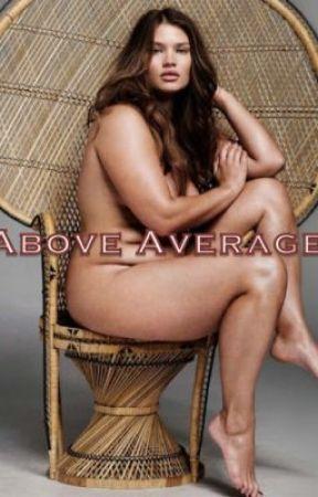 Above Average by Inakingdombythesea