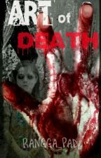 ART OF DEATH by rangga_pad