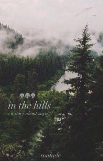 in the hills • zayn malik