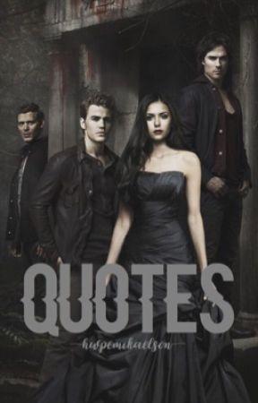 Frases Tvd The Originals The Originals Inglês Wattpad