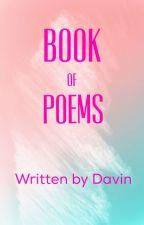 Book Of Poems by jordandavin