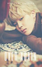 Over Again | Park Jimin (M) ✓ by tomoedia