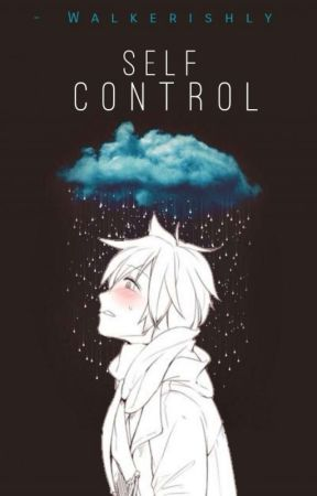 Self Control by Walkerishly