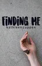 Finding Me {Niall Horan} completed by KathleenCuppen