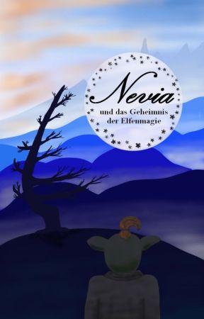 Nevia und das Geheimnis der Elfenmagie by SabiLianne