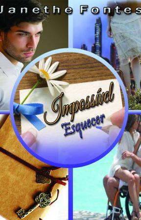 Impossível esquecer by JanetheFontes