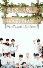 BTS İLE HAYAL DİYARI by RealAnnabethChase