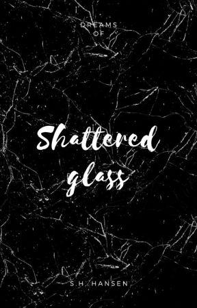 Shattered glass by xTLYKMx