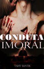 Conduta Imoral by tahychan