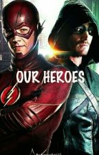 our heroes by barryallen22