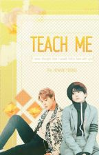 Teach Me ⇢ Yoonmin. by HEWANTYOONGI