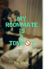 My Roommate Is A Tomboy by Khospuro
