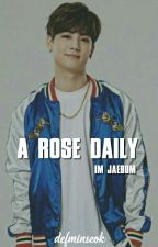 A rose daily + Im Jae Bum ; Got7 by -Dark_princess