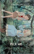 Pick Me ✧Chanbaek by shinloveschae
