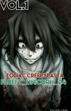 Zodiac Creepypasta(vol. 1) ♥ by Fluffy_unicorn_24