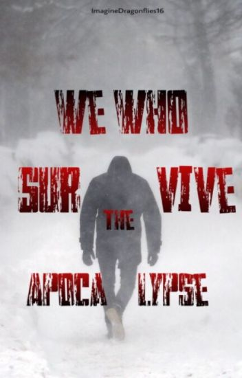 3 | We Who Survive the Apocalypse