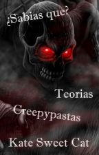 ¿Sabias que? Investigacion-Creepypasta by Kate_Sweet_Cat