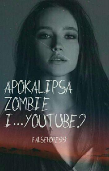 Apokalipsa Zombie i....YouTube?