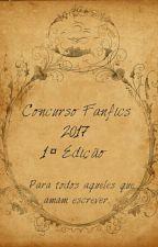Concurso #Fanfics 😍😭😱 by AninhaDosSantosAlenc