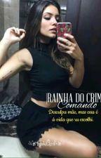 Rainha Do Crime-Comando by fiel_15