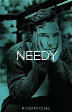 Needy by R13official