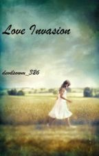 Love Invasion by devilsown_326